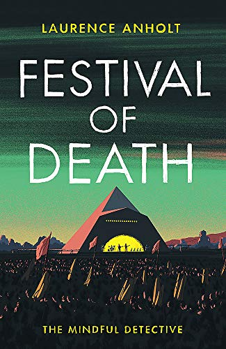 Festival of Death By Laurence Anholt