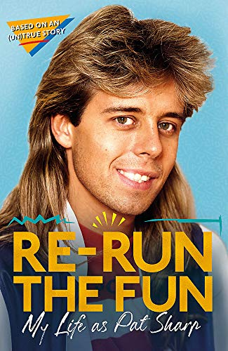 Re-run the Fun By Pat Sharp