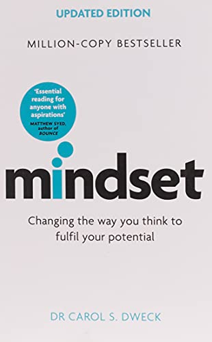 Mindset - Updated Edition: Changing The Way You think To Fulfil Your Potential By Carol Dweck