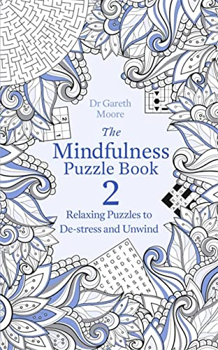 The Mindfulness Puzzle Book 2 By Dr Gareth Moore