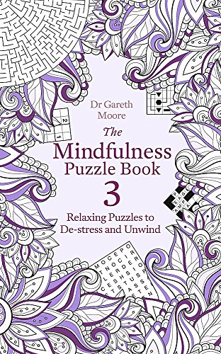 The Mindfulness Puzzle Book 3 By Dr Gareth Moore