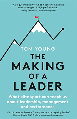 The Making of a Leader By Tom Young