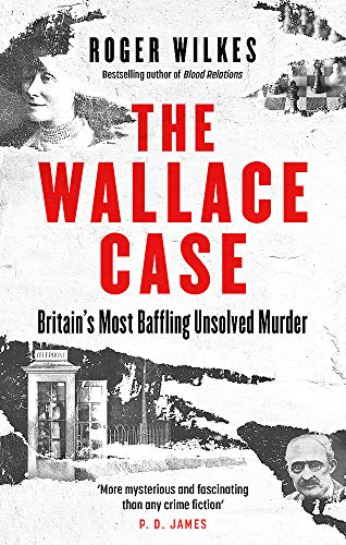 The Wallace Case By Roger Wilkes