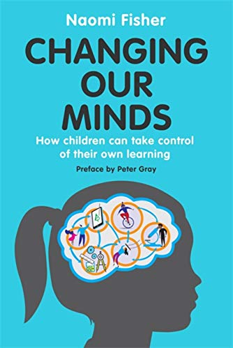 Changing Our Minds By Dr. Naomi Fisher