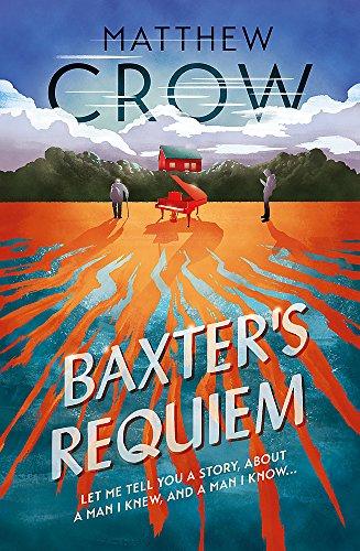 Baxter's Requiem By Matthew Crow