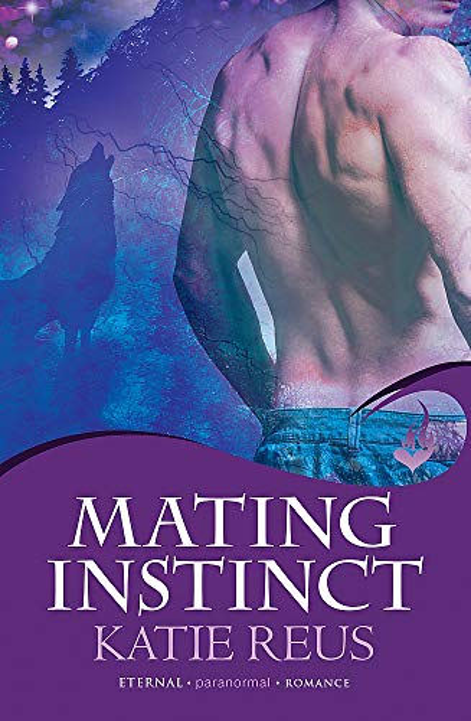 Mating Instinct: Moon Shifter Book 3 By Katie Reus