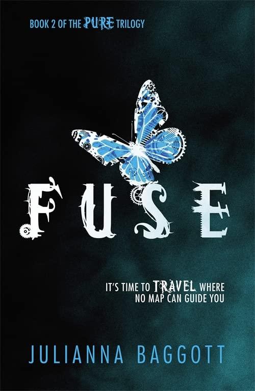 Fuse By Julianna Baggott