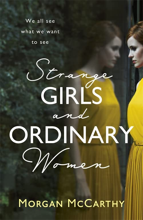 Strange Girls and Ordinary Women by Morgan McCarthy