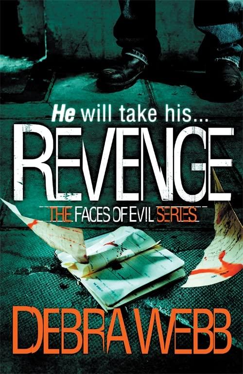 Revenge (The Faces of Evil 5) By Debra Webb