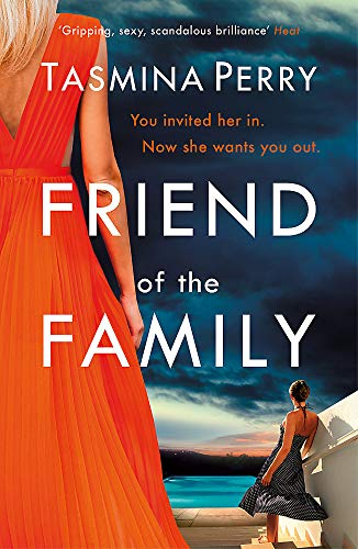 Friend of the Family By Tasmina Perry