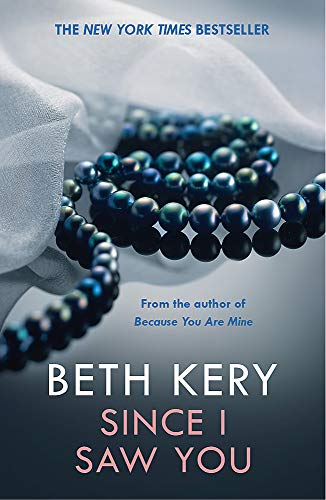 Since I Saw You by Beth Kery