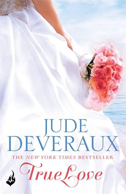 True Love: Nantucket Brides Book 1 (A beautifully captivating summer read) By Jude Deveraux