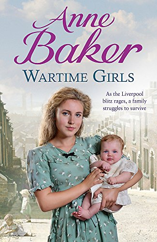 Wartime Girls by Anne Baker