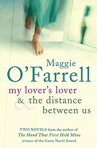 Maggie O'Farrell TPB Bind Up - My Lover's Lover & The Distance Between Us By Maggie O'Farrell