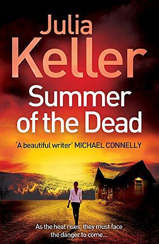 Summer of the Dead (Bell Elkins, Book 3) By Julia Keller