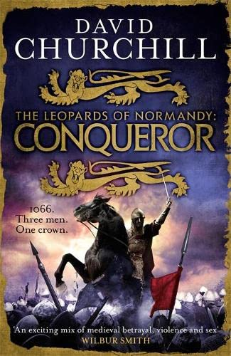 Conqueror (Leopards of Normandy 3) By David Churchill