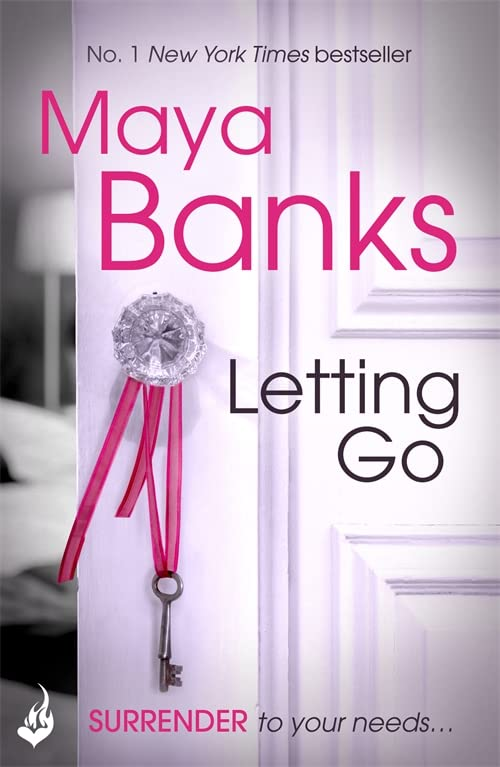 Letting Go: Surrender Trilogy Book 1 By Maya Banks
