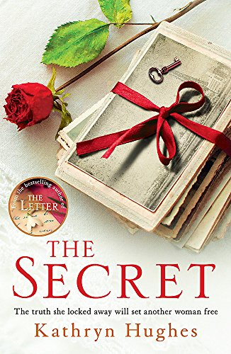 Secret: The #1 Bestselling Author of the Letter by Kathryn Hughes