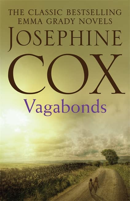 Vagabonds by Josephine Cox