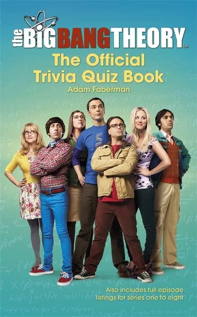 The Big Bang Theory Trivia Quiz Book by Warner Bros.