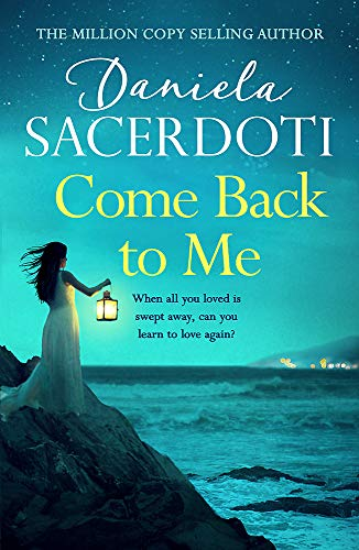 Come Back to Me (Seal Island 3) By Daniela Sacerdoti