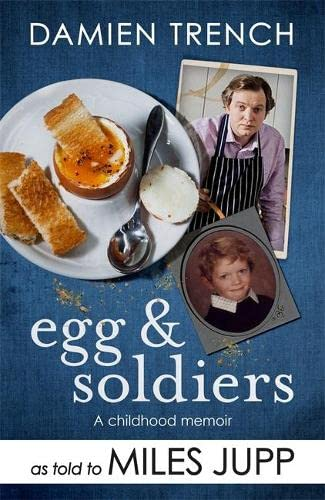 Egg and Soldiers By Miles Jupp