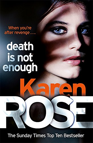 Death Is Not Enough (The Baltimore Series Book 6) By Karen Rose