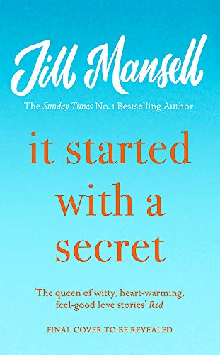It Started with a Secret By Jill Mansell