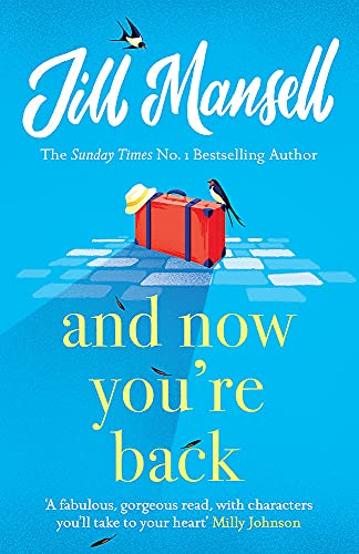 And Now You're Back By Jill Mansell