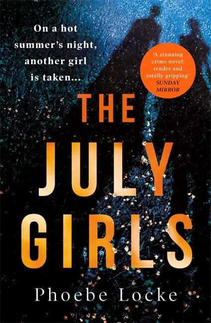 The July Girls By Phoebe Locke