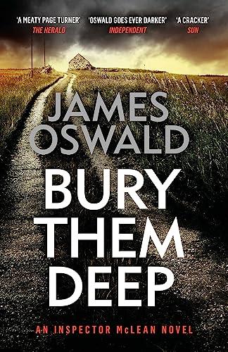 Bury Them Deep By James Oswald