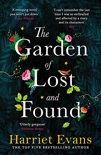 The Garden of Lost and Found By Harriet Evans