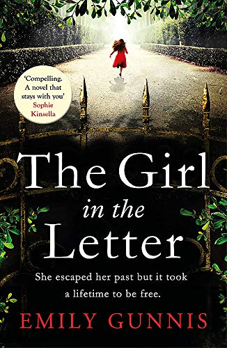 The Girl in the Letter: The most gripping, heartwrenching page-turner of the year By Emily Gunnis