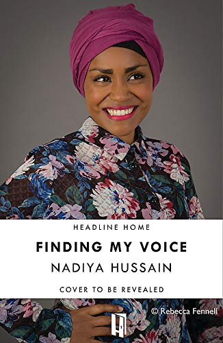 Finding My Voice By Nadiya Hussain