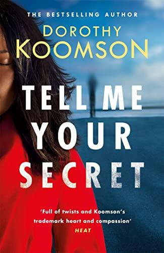 Tell Me Your Secret By Dorothy Koomson