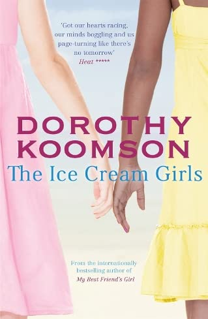The Ice Cream Girls By Dorothy Koomson