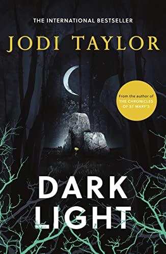 Dark Light By Jodi Taylor