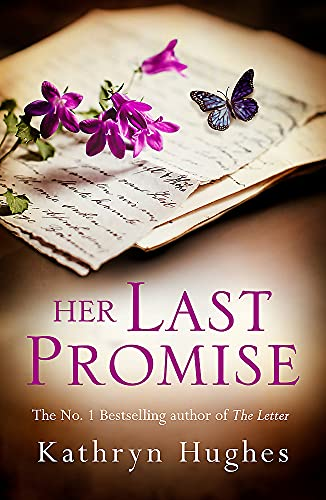 Her Last Promise By Kathryn Hughes