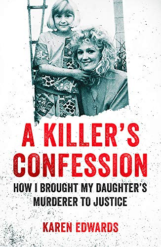 A Killer's Confession By With Deborah Lucy