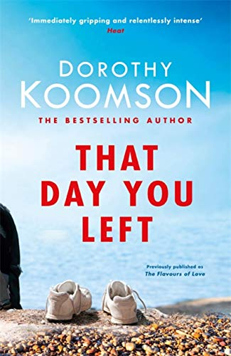 That Day You Left By Dorothy Koomson