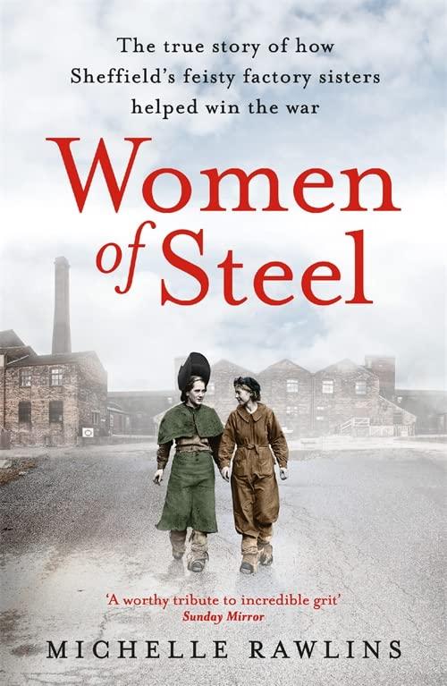 Women of Steel By Michelle Rawlins