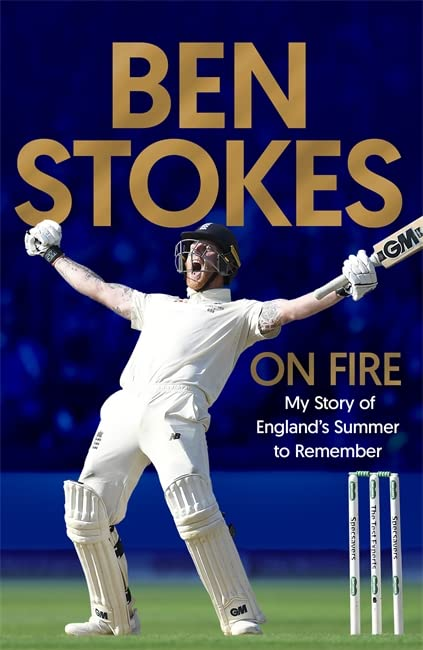 On Fire By Ben Stokes