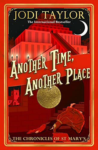 Another Time, Another Place By Jodi Taylor