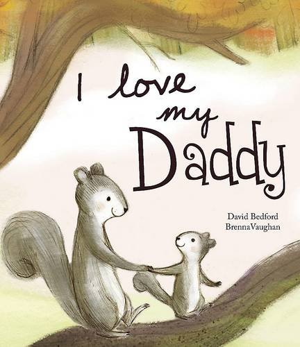 I Love My Daddy - Picture Story Book