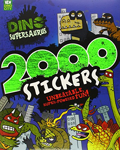 Dino Supersaurus: 2000 Stickers By Parragon