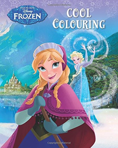 Disney Frozen Cool Colouring By Parragon Books Ltd