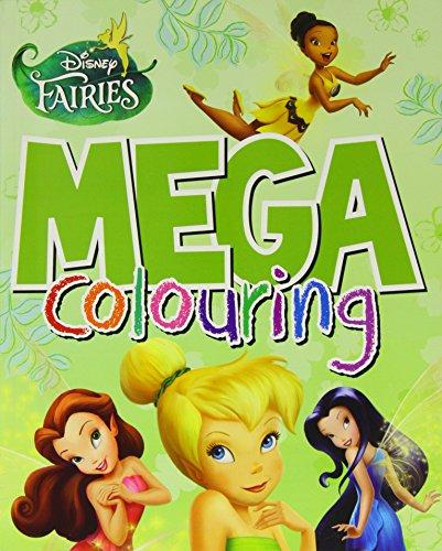 Disney Fairies Mega Colouring by