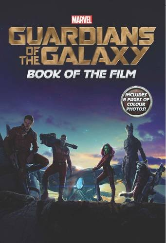 Marvel 'Guardians of the Galaxy' Book of the Film by