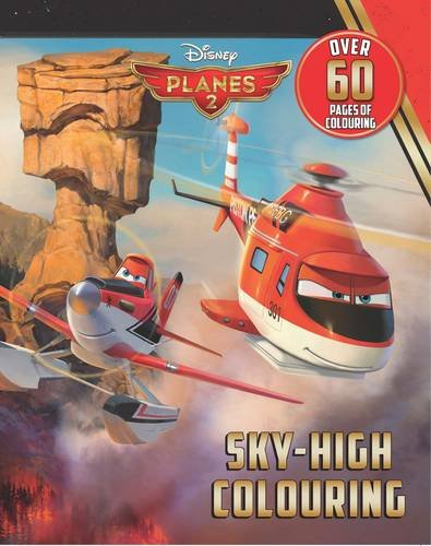 Disney Planes 2 Sky-High Colouring By Disney
