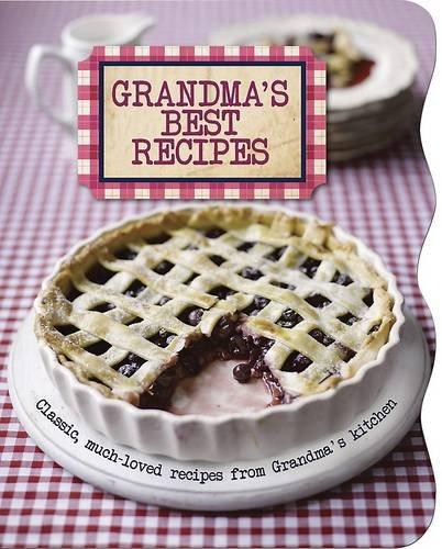 Grandma's Best Recipes by
